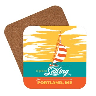 I'd Rather Be Sailing in Portland, ME Coaster | American made coaster