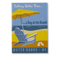 Outer Banks Nothing Better Than Metal Magnet