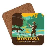 Montana I'd Rather Be Fly Fishing Coaster