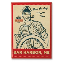 Seas the Day Bar Harbor Magnet